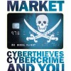 Dark Market: Cyberthieves, Cybercops and You [Book Review]
