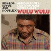 The African Folk Soul of Bongos Ikwue: Beloved Nigerian Singer-Songwriter's First U.S. Release